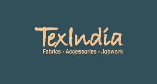 TexIndia: Fabrics, Accessories, Jobwork Expo
